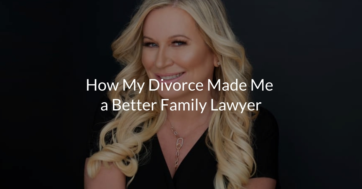 How My Divorce Made Me a Better Family Lawyer